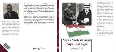 Foto copertina del libro Arpad ed Egri. Autore: Angelo Amato de Serpis
